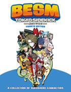 BESM Tokyo Sidekick (Big Eyes, Small Mouth)