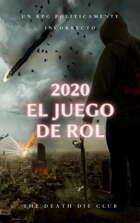 2020 El Juego de Rol / 2020 The RPG