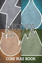 CHRONOS: Universal LARP System Core Rulesbook
