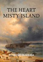 The Heart of The Misty Island