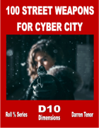 100 Street Weapons for Cyber City