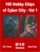100 Hobby Chips of Cyber City - Vol 1