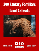 200 Fantasy Familiars - Land Animals