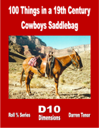 100 Things in 19th Century Cowboy's Saddlebag