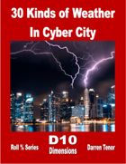 30 Kinds of Weather in Cyber City