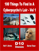 100 Things to Find in a Cyberpsycho's Lair - Vol 1