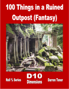 100 Things in a Ruined Outpost (Fantasy)