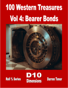 100 Western Treasures - Vol 4: Bearer Bonds