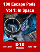 100 Escape Pods - Vol 1: In Space