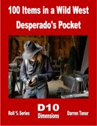 100 Items in a Wild West Desperado's Pocket