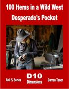 100 Items in a Wild West Desperado's Pocket
