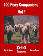 100 Pony Companions - Vol 1