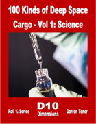 100 Kinds of Deep Space Cargo - Vol 1 Science