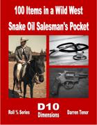 100 Items in a Wild West Snake Oil Salesman's Pocket