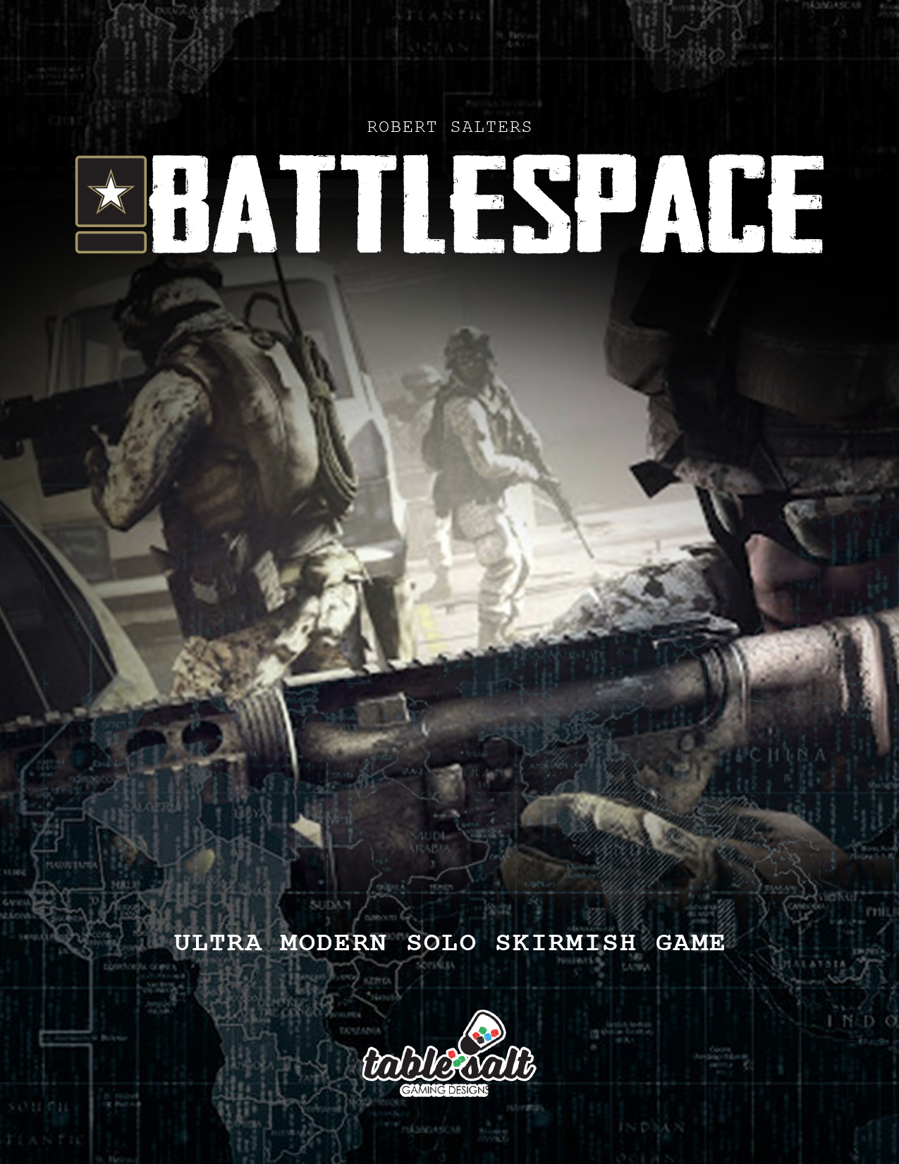 BATTLESPACE: ULTRA MODERN SOLO SKIRMISH GAME
