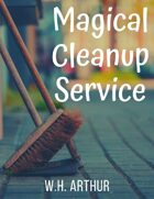 Magical Cleanup Service