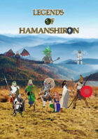Legends of Hamanshiron Playtest v0.3