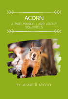 Acorn: A Map-Making LARP About Squirrels