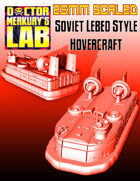 28mm Scale Soviet Russian Lebed Style Hovercraft