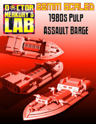 28mm Scale 1980s Pulp Assault Barge Boat