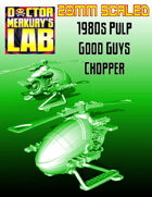 28mm Scale 1980s Good Guys Helicopter Little Bird