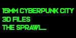 15mm Cyberpunk Sprawl