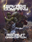 Savage Company Recruit Orientation Guide