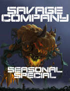 Savage Company Seasonal Special