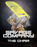 Savage Company The Chair