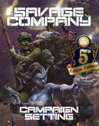 (5e)Savage Company Campaign Setting for 5th Edition