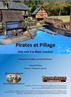 Pirates et Pillage, épisode 1: Une Nuit à la Main Crochue (PF2)