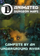 Animated Dungeon Maps: Campsite by an Underground River