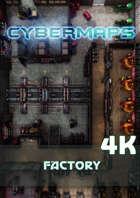 Cybermaps: Factory 4k