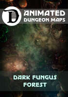 Animated Dungeon Maps: Dark Fungus Forest