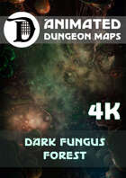 Animated Dungeon Maps: Dark Fungus Forest 4k
