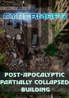 Cybermaps: Post-Apocalyptic Partially Collapsed Building