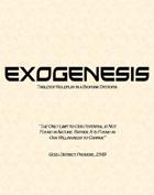 Exogenesis Core Rulebook