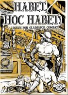Habet, Hoc Habet! Rules for Gladiatorial Combat