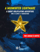The Ghoul's Notes, Issue 6: A Midwinter Lightmare