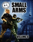 B.C.: BEFORE COLLAPSE SMALL ARMS VOLUME II