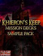 Khieron's Keep Mission Deck Sample Pack
