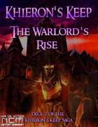 The Warlord's Rise: Khieron's Keep Mission Deck 2