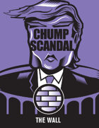 Dump the Chump The Wall Scandal Mini-Pack