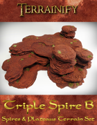 Spires & Plateaus: Triple Spire B