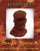 Spires & Plateaus: Single Spire A