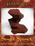 Spires & Plateaus: Single Spire C