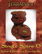 Spires & Plateaus: Single Spire D