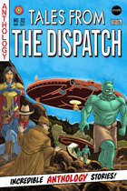 Tales From the Dispatch Vol. 02