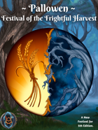 Pallowen: Festival of the Frightful Harvest