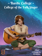 Bardic College: College of the Folk Singer